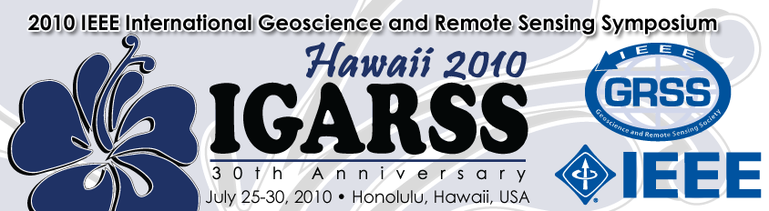 IGARSS 2010 - 2010 IEEE International Geoscience and Remote Sensing Symposium - July 25 - 30, 2010 - Honolulu, Hawaii, USA